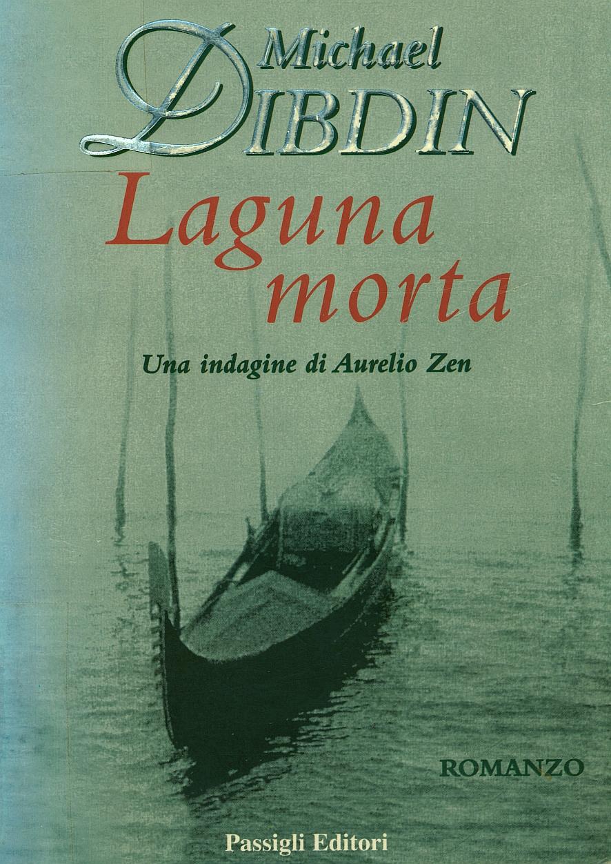 Michael Dibdin - Laguna morta. Una indagine di Aurelio Zen (1999)