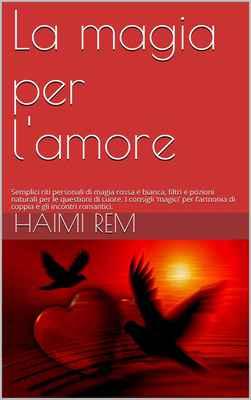 Haimi Rem - La magia per l'amore (2017)