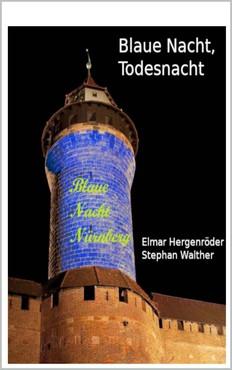Elmar Hergenröder - Blaue Nacht, Todesnacht