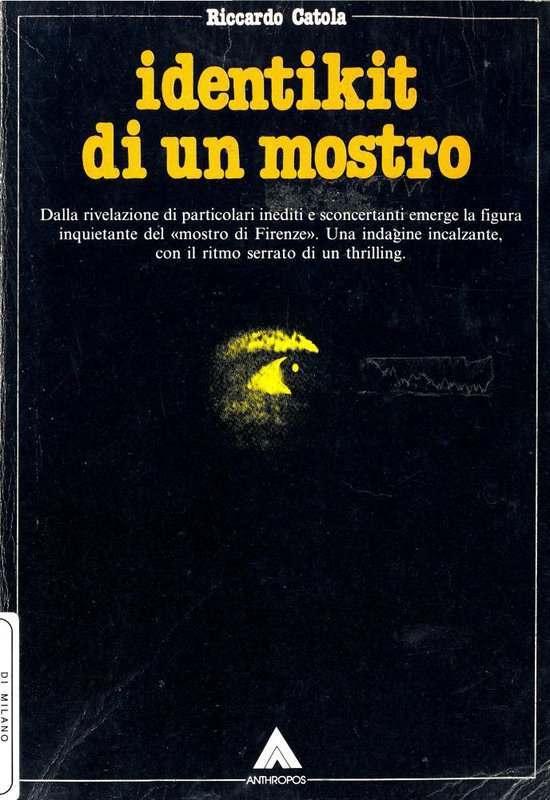 Riccardo Catola - Identikit di un mostro (1985)