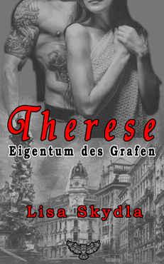 Lisa Skydla - Therese - Eigentum des Grafen