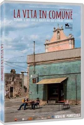 La Vita In Comune 2017 .avi AC3 DVDRIP - ITA - italiashare