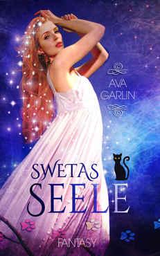 Ava Garlin - Swetas Seele