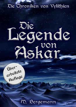 Mike Bergemann - Die Legende von Askar (Die Chroniken von Vylithien 1)