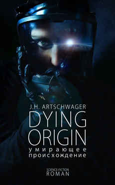 Jens-Hendrik Artschwager - Dying Origin