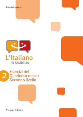 Patrizia Capoferri - L'italiano in famiglia. Quaderno rosso. Secondo livello (2009)