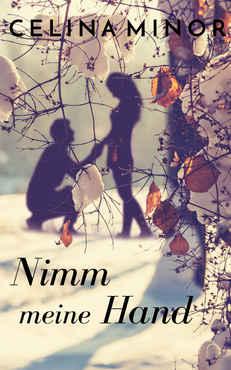 Celina Minor - Nimm meine Hand