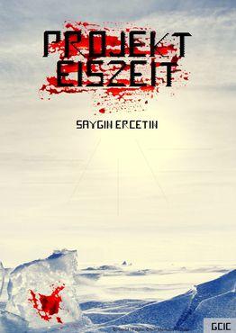 Saygin Ercetin - Projekt Eiszeit