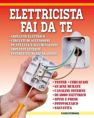Valerio Poggi - Elettricista fai da te (2016)