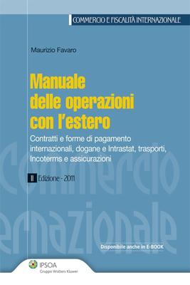 Maurizio Favaro - Manuale delle operazioni con l'estero (2011)
