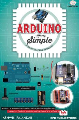 Ashwin Pajankar - Arduino made simple [ENG] (2018)