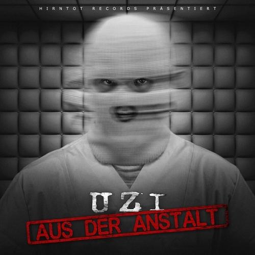 Uzi - Aus Der Anstalt (Bonus Track Edition) (2015)