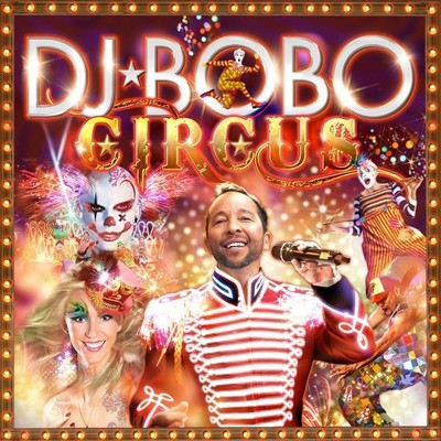 DJ Bobo - Circus (Deluxe Edition) (2014) .mp3 - V0