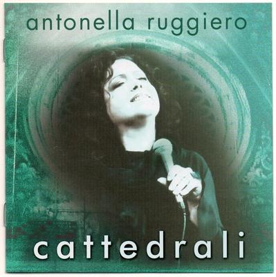 Antonella Ruggiero - Cattedrali (2015).Mp3 - 320Kbps