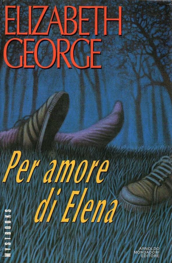 Elizabeth George - Per amore di Elena (1993)