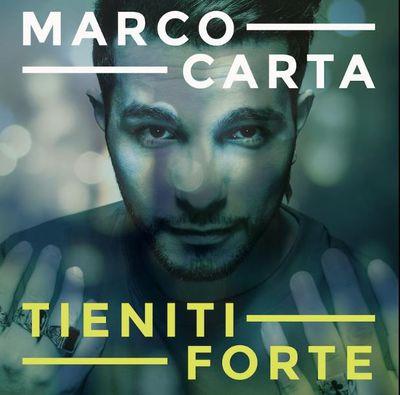 Marco Carta - Tieniti forte (2017).Mp3 - 320Kbps