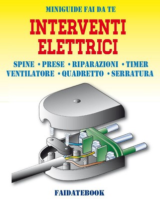 Valerio Poggi - Interventi elettrici. Spine - Prese - Riparazioni - Allarme - Timer - Ventilatore - ...
