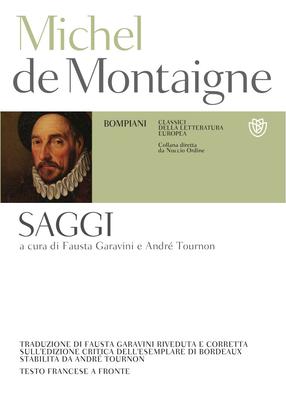 Michel de Montaigne - Saggi. Testo francese a fronte (2012)