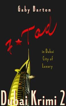 Gaby Barton - 7Tod - in Dubai City of Luxury (Dubai Krimi 2)