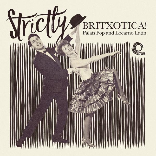 Strictly Britxotica! (2017)