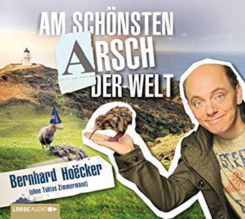Bernhard Hoëcker - Am Schönsten Arsch der Welt