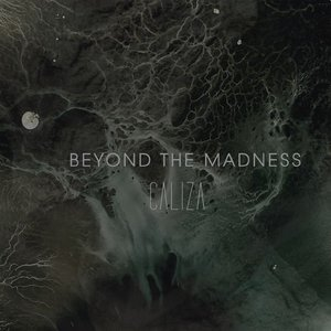 Beyond The Madness – Caliza (2016)