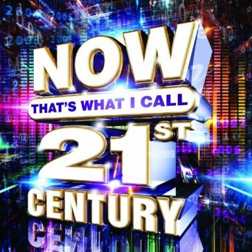 VA - NOW Thats What I Call 21st Century [3CD] (2014) .mp3 - 320kbps
