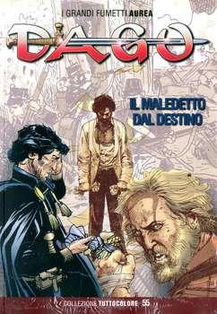 Dago - Collezione Tuttocolore - Volume 55 - Il Maledetto dal Destino (2014)