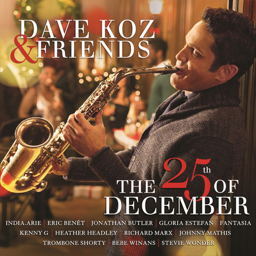 Dave Koz - Dave Koz & Friends The 25th Of December (2014)