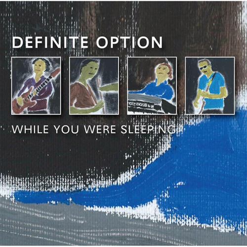 Definite Option - While You Were Sleeping (2014)