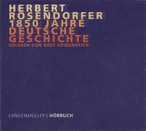Herbert Rosendorfer - 1850 Jahre: Deutsche Geschichte (Vol. 1 - 8)