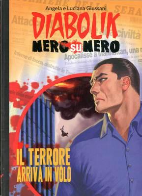 Diabolik Nero su Nero - Volume 12 - Il terrore arriva in volo (2014)