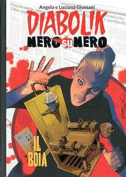 Diabolik Nero su Nero - Volume 34 - Il Boia (2015)