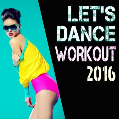 Let's Dance Workout 2016 (2016) .mp3 - 320kbps