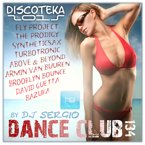 DISCOTEKA DANCE CLUB - VOL. 134 2015 [ ALBUM ORIGINAL ]