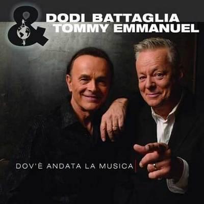 Dodi Battaglia & Tommy Emmanuel - Dov'e Andata La Musica (2015).Mp3 - 320Kbps