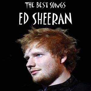 Ed Sheeran – The Best Songs (2017)