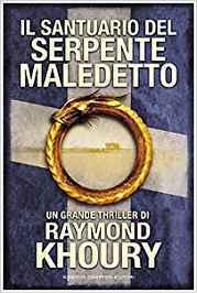 Raymond Khoury - Il santuario del serpente maledetto (2008)