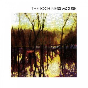The Loch Ness Mouse – The Loch Ness Mouse (2016)