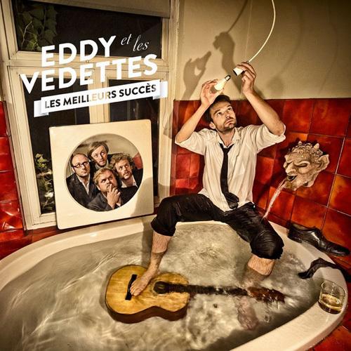 Eddy Et Les Vedettes - Les meilleurs Succes (2014)