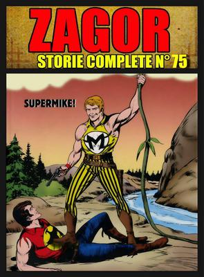 Zagor - Storie Complete N. 75 - SuperMike