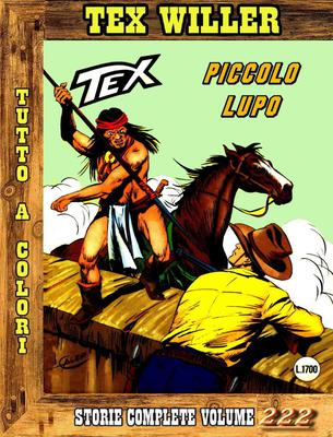 Tex Willer - Storie Complete N. 222 - Piccolo Lupo