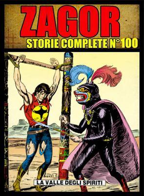 Zagor - Storie Complete N. 100 - La Valle degli Spiriti