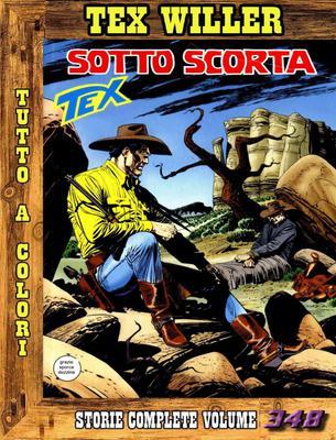 Tex Willer - Storie Complete N. 348 - Sotto Scorta