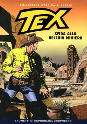 Tex Willer Collezione Storica a Colori 208 - Sfida alla Vecchia Miniera (2011)