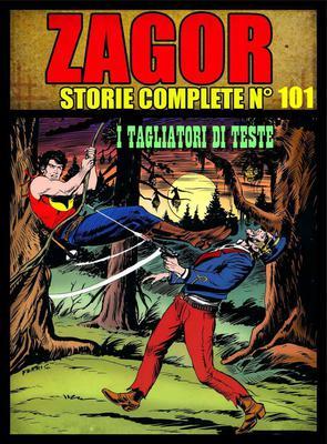 Zagor - Storie Complete N. 101 - I Tagliatori di Teste