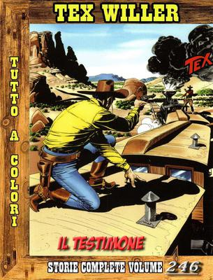 Tex Willer - Storie Complete N. 246 - Il Testimone