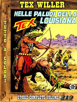 Tex Willer – Storie Complete N. 219 - Nelle Paludi della Lousiana