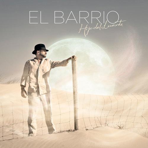 El Barrio - Hijo del Levante (2014)