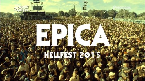 Epica - Live at Hellfest 2015